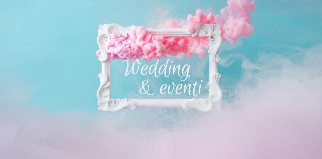 wedding e eventi